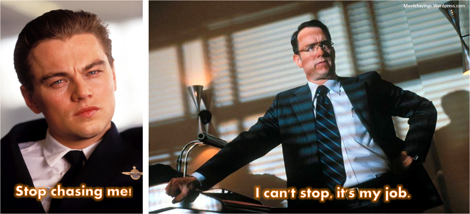 moviesayings.wordpress.com||https://moviesayings.wordpress.com/tag/catch-me-if-you-can/